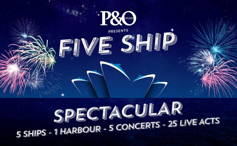 P&O Cruises' Five Ship Spectacular Will Rock Sydney Harbour